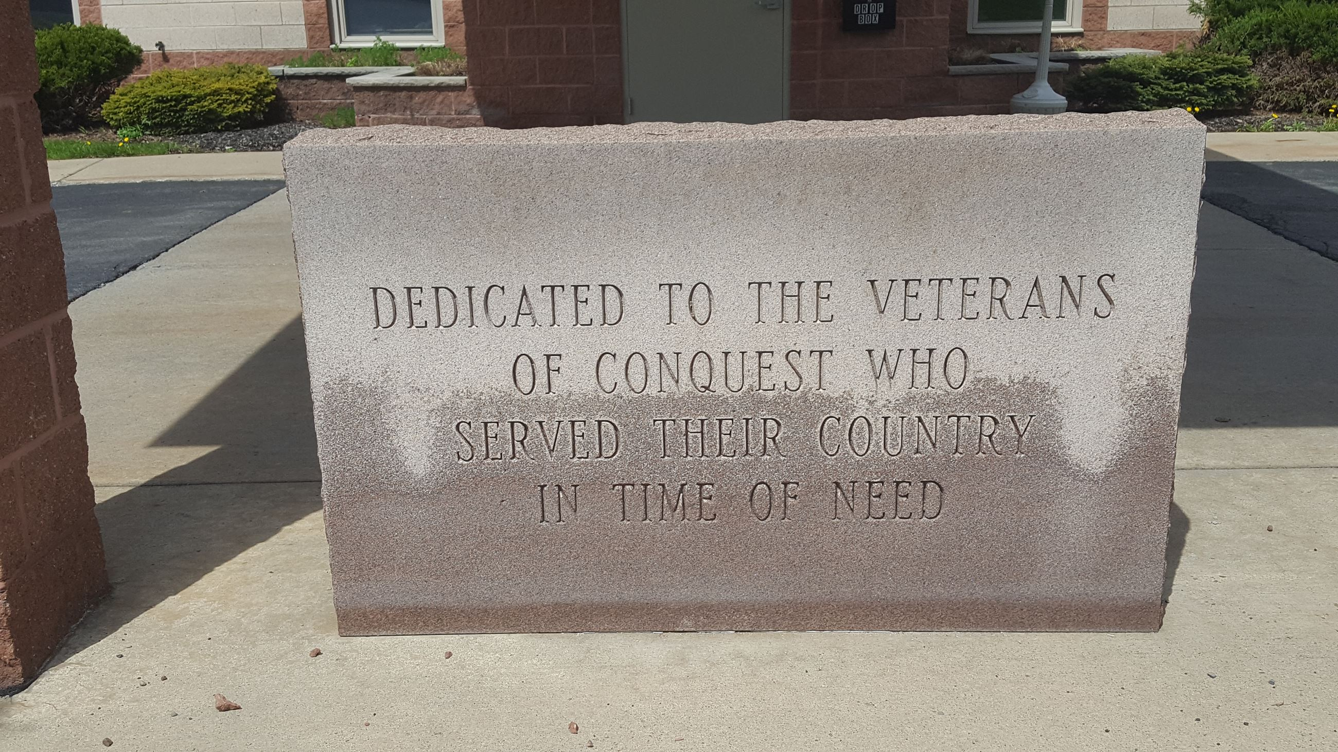 Dedicated to the Veterans of Conquest Who Served Their Country in Time of Need Memorial Stone